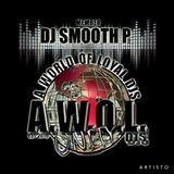 Dj Smooth P - AWOL Thanksgiving Marathon Mix 2016