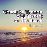 Absolute Trance Vol. 1 2019 On The Beach [Hour 2], AT#084