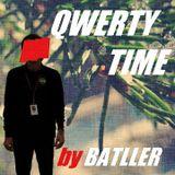 Batller - QWERTY TIME #016