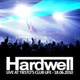 Hardwell - 15 Minutes of Fame @ Tiesto Club Life 18-06-2010