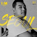 DJ HYUK I:M festival Seoul Promo Podcast