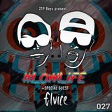 #LOWLiFE ft. Elvice [027]