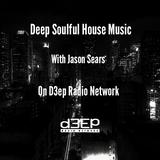 Radio Show #84 20/2/17 (Soulful House) The Freestyle Rhythm Show with Jason Sears on D3ep Radio