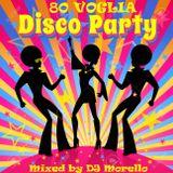 80 voglia DISCO PARTY