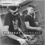 Elements 34 (Birthday Showcase with Praveen)