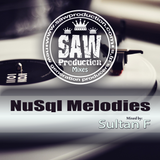 NuSql Melodies (Mixed by Sultan F)