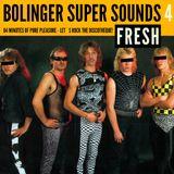 BOLINGER SUPER SOUNDS #004