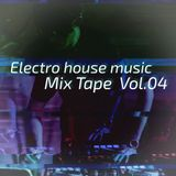 Electro house music Mix tape VOL.4.