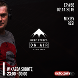 Deep Strefa on AIR @ Radio Żnin EP58 Resi