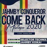 JAHMBY CONQUEROR COMEBACK MIXTAPE 2020