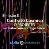 Emissão 3 - Contrato Cósmico - O Projecto // Rádio Contrato Cósmico