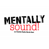 Mentally Sound live 10th August