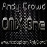Andy Crowd - OMiX One (Live Set)