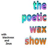 The Poetic Wax Show #15 | Mahalo