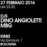 MBG & Dino Angioletti @ Kinki (Bo) 27-02-2016