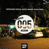 SOUL ART SOUNDS #005 – Gainesville – Participação especial: Mateus Brandão (Chuva Negra)