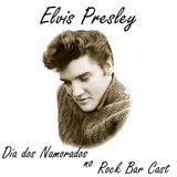Rock Bar Cast 18 - Elvis