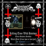 12/18/16 - Killing Time With Hatewar / Hate War's Bunker on Los Anarchy Radio - Satanic Sunday