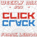 Weeky Mix #27 - Click Clack [Tech House]