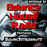 Bounce House Radio - Episode 37 - BOUNC3STRONAUTS