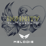 Dj Melodie - Infinity V.1 [Vocal Trance Mix 2016]