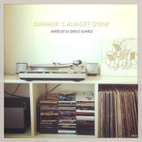 Summer´s Almost Gone - Mixed By Dj Diego Suarez (2014)