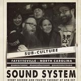 Sub-Culture (Fayetteville, NC) - Sound System 036 (Live on www.dancegruv.net)