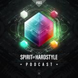 003 | Spirit Of Hardstyle Podcast | Hard Bass 2018 Special