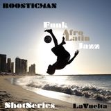 Shot Series - LaVuelta & Roosticman