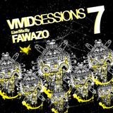Vivid Sessions 7 :: Mixed By FawazO