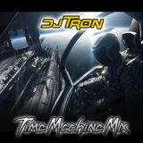DJ Tron Time Machine Mix Part 1