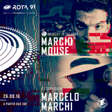 Rota 91 - 26/08/2017 - DJs guest Marcelo Marchi e Marcio Mouse (Anarchy in The Funk)