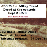 JBC Radio Mikey Dread at the controls - 2 program ( 2 Sept 1978) + (The christmas show 24 Dec 1978)