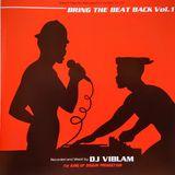 DJ Viblam  -  Bring The Beat Back Vol. 1