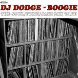 Dj Dodge - Boogie - The Soul/Funk/Jazz Mixtape