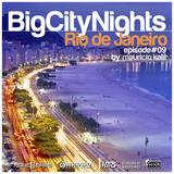Big City Nights #009 - Rio De Janeiro