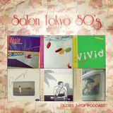 Salon Tokyo 80`s  - Ep.9