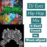 Dj Eyez - bEast Coast vs. West-sEyed (Hip-Hop Mix)
