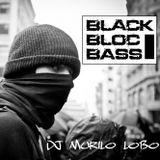 DJ Murilo Lobo - BLACK BLOC BASS