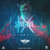 Dj Tophaz - The Swerve Vol IX (2019)