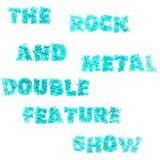 The Rock and Metal Double Feature Show Christmas 2013 Special (20/12/13)