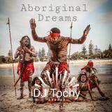 DJ Tochy - Aboriginal dreams (2017)