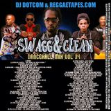 DJ DOTCOM_SWAGG & CLEAN_DANCEHALL_MIX_VOL.34 [JUNE - 2015]