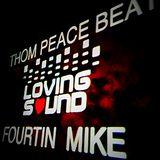 LOVING SOUND Podcast #016 Thom Peace Beat B2B Fourtin Mike (Loving Sound)