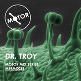 MTRMX028 - DR. TROY - MOTOR MIX SERIES