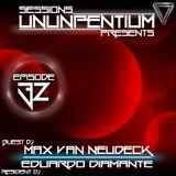 Ununpentium Sessions Episode 32 [Guest Dj Max Van Neudeck]