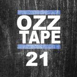 Oscar OZZ - OZZTAPE 21