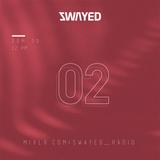SWAYED 02 [30-04-17]