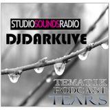 tears by dj darklive for StudiosoundRadio.com