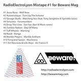 RadioElectroLyon Mixtape #1 for Beware Mag